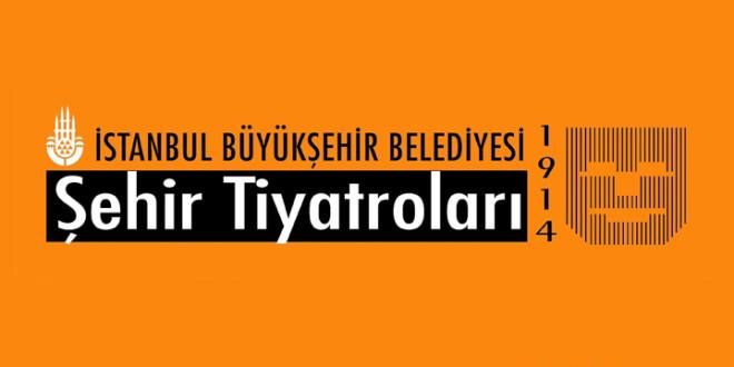 İstanbul Büyükşehir Belediyesi Şehir Tiyatroları 100 Yaşında!